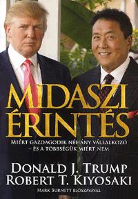Midaszi érintés Donald Trump; Robert T. Kiyosaki